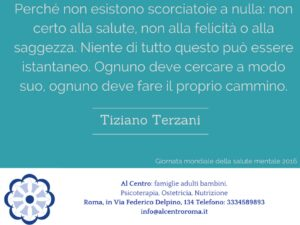 citazione di Tiziano Terzani dedicata alla salute mentale